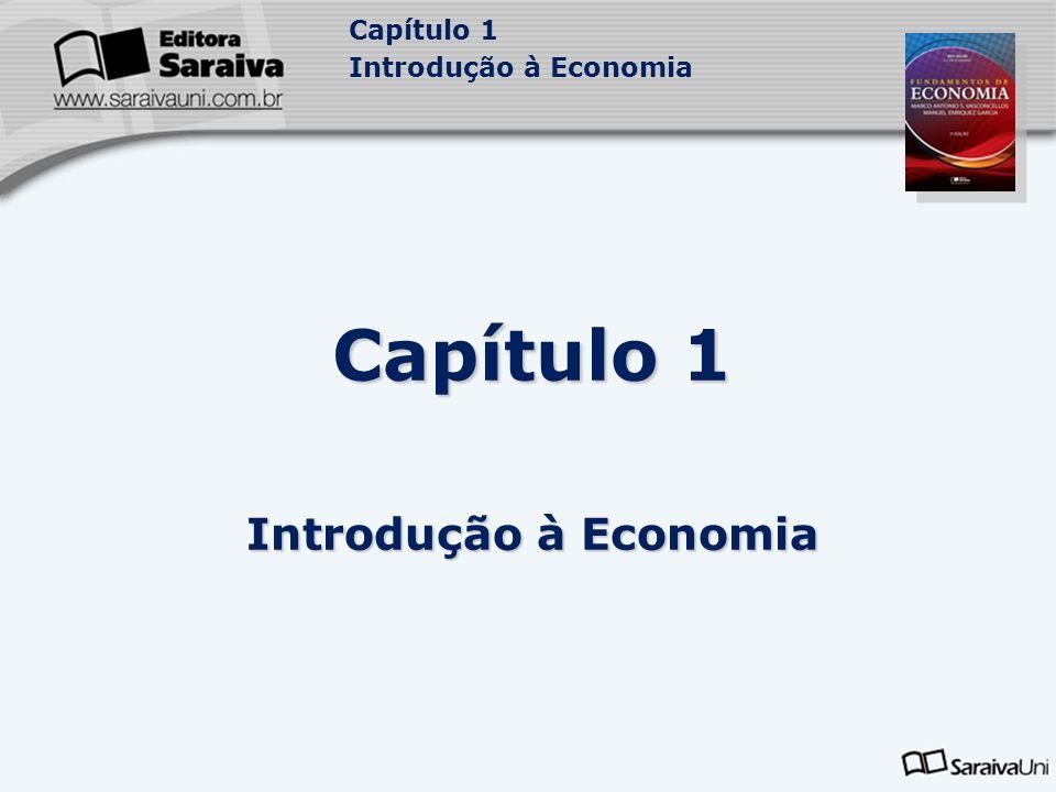 Capítulo 1 Introdução à Economia Capítulo 1 Introdução à Economia