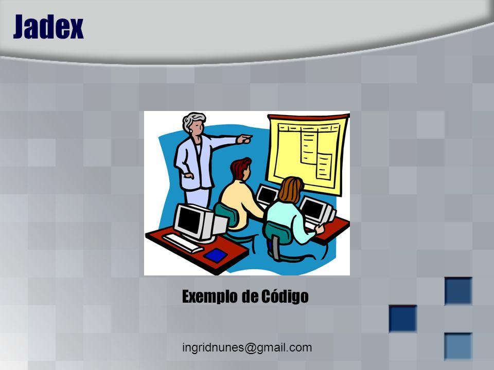 ingridnunes@gmail.com Jadex Exemplo de Código