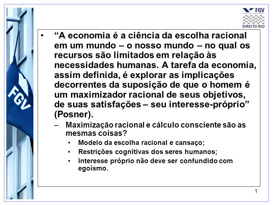 1 A economia é a ciência da escolha racional em um mundo – o nosso mundo – no qual os recursos são limitados em relação às necessidades humanas. A tar