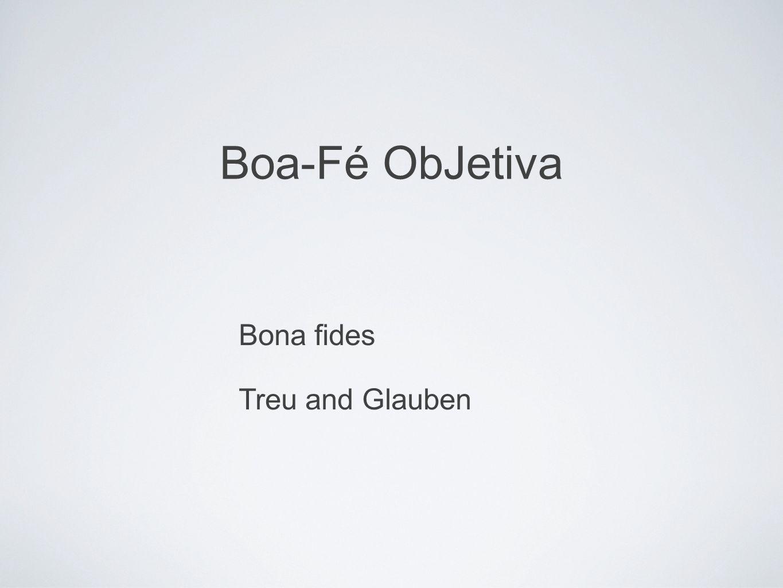 Bona fides Treu and Glauben