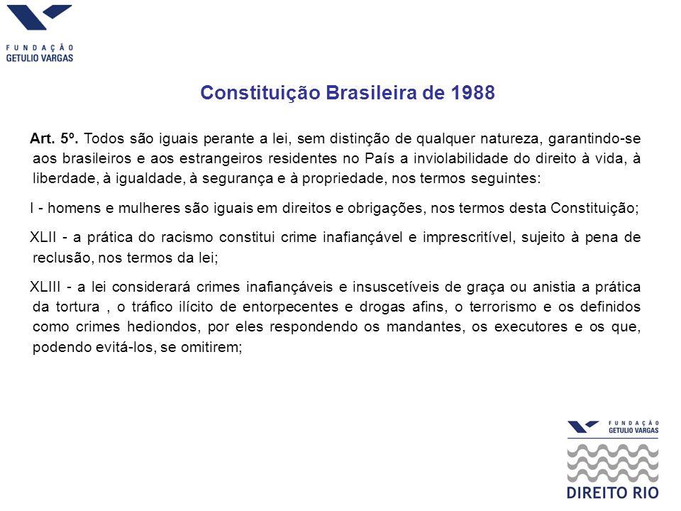 Constituição Brasileira de 1988 Art.5º.