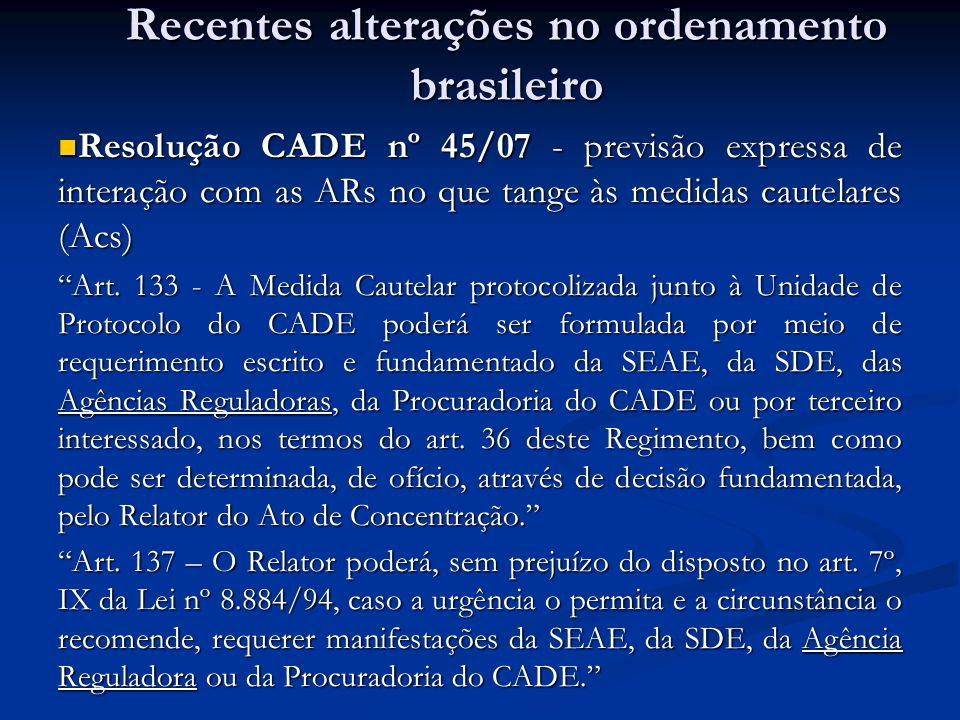 Resolução CADE nº 45/07 - previsão expressa de interação com as ARs no que tange às medidas cautelares (Acs) Resolução CADE nº 45/07 - previsão expres