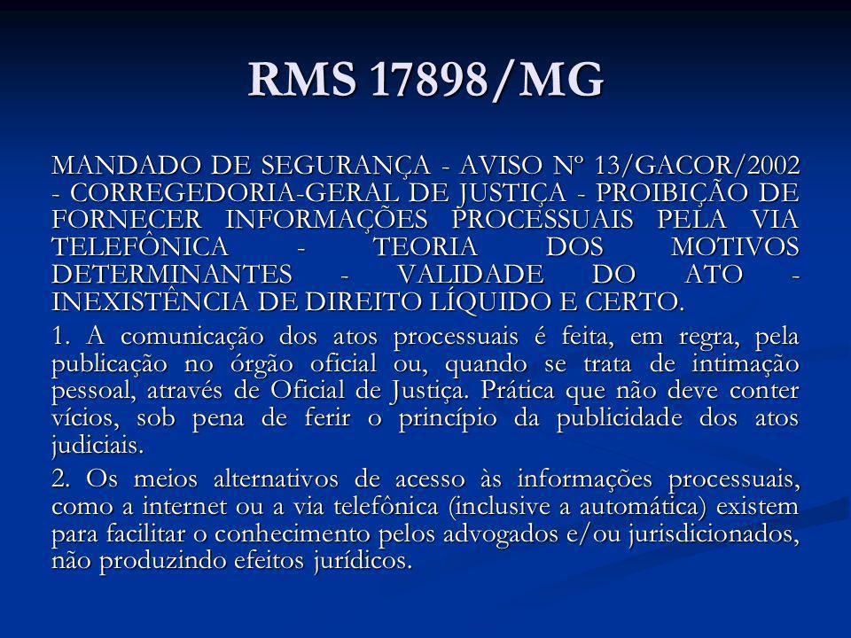 RMS 17898/MG MANDADO DE SEGURANÇA - AVISO Nº 13/GACOR/2002 - CORREGEDORIA-GERAL DE JUSTIÇA - PROIBIÇÃO DE FORNECER INFORMAÇÕES PROCESSUAIS PELA VIA TE