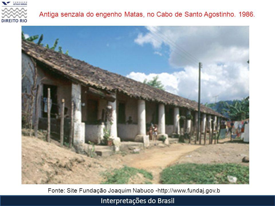 Interpretações do Brasil Antiga senzala do engenho Matas, no Cabo de Santo Agostinho. 1986. Fonte: Site Fundação Joaquim Nabuco -http://www.fundaj.gov