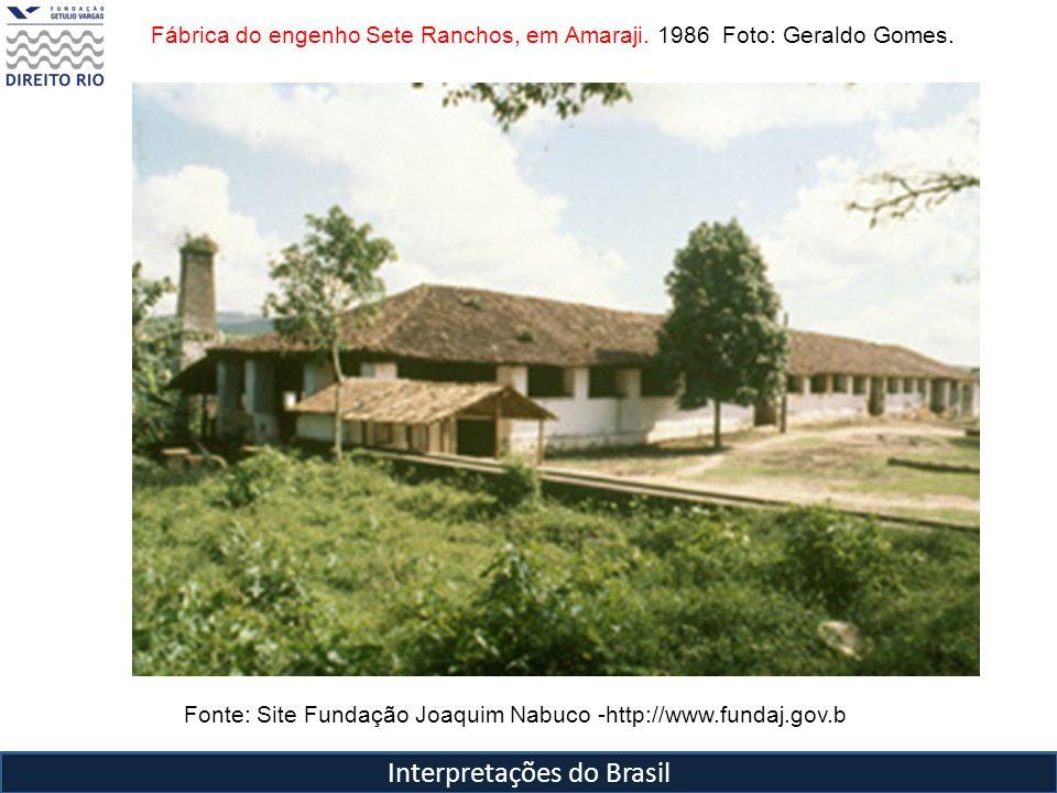 Interpretações do Brasil Fábrica do engenho Sete Ranchos, em Amaraji. 1986 Foto: Geraldo Gomes. Fonte: Site Fundação Joaquim Nabuco -http://www.fundaj