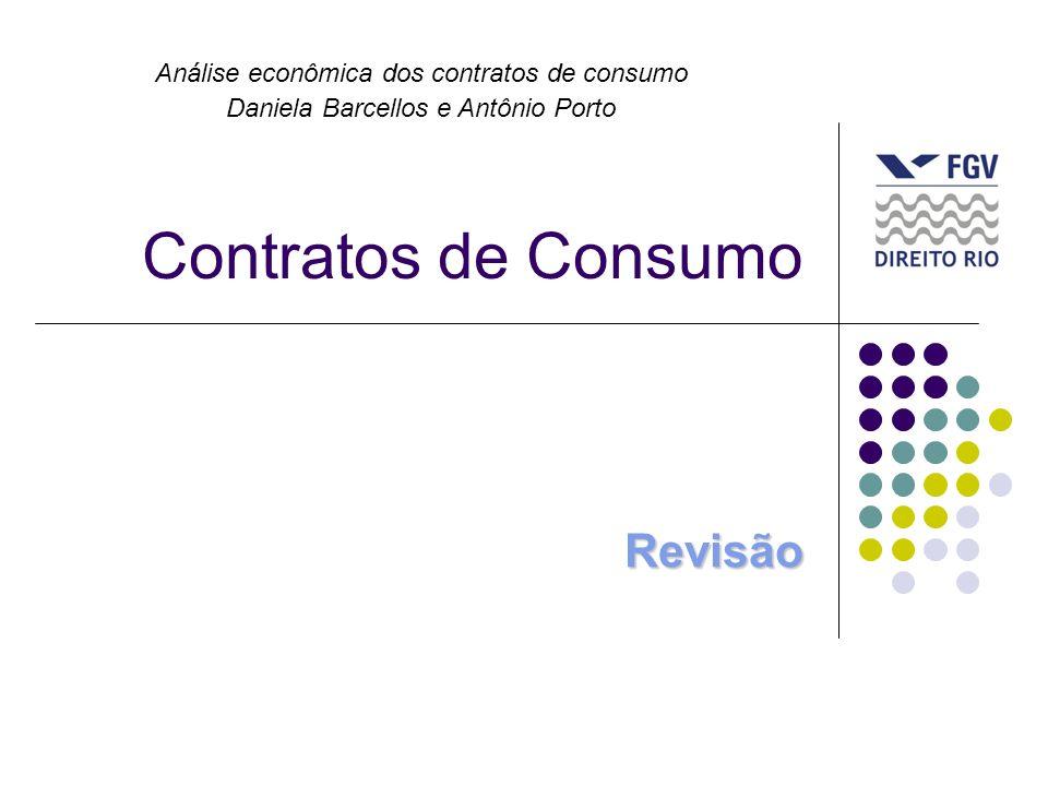 Tipos contratuais estudados Compra e venda; Locação; Consórcio; Leasing; Contratos bancários; Água, luz e telefonia; Plano de saúde;