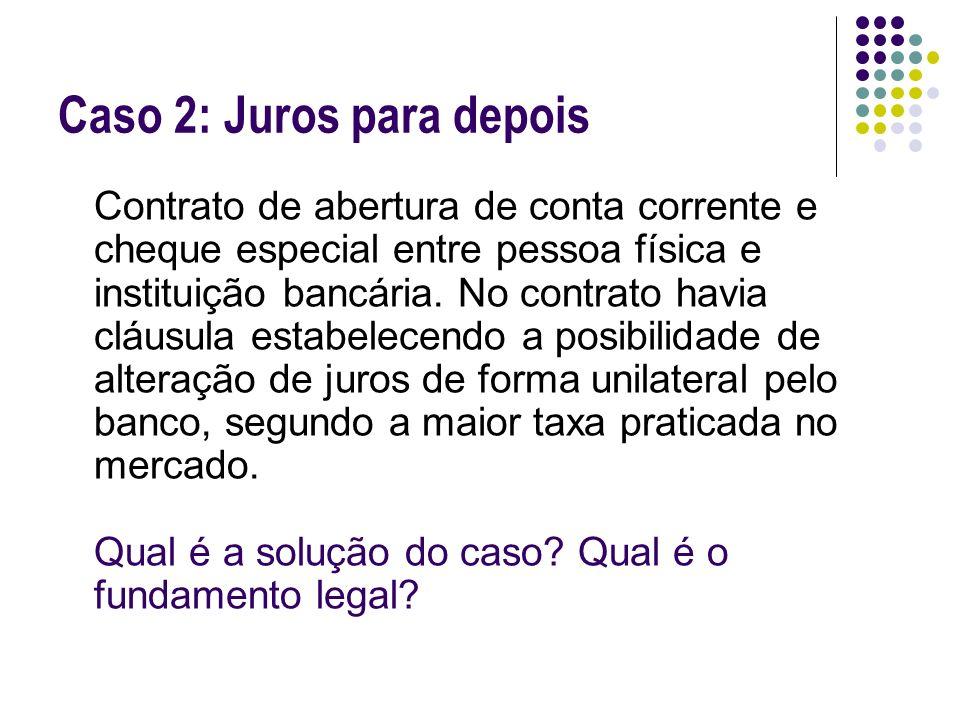 Problema Contratual: roteiro para análise 1.Qual é o fato jurídico que dá origem ao vínculo.