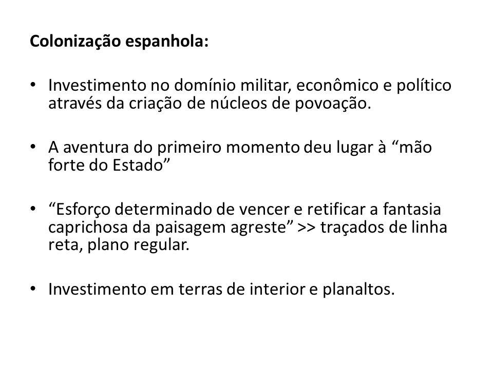 Colonização portuguesa: Predominância da exploração comercial >> colônia não é vista como prolengamento da metrópole.