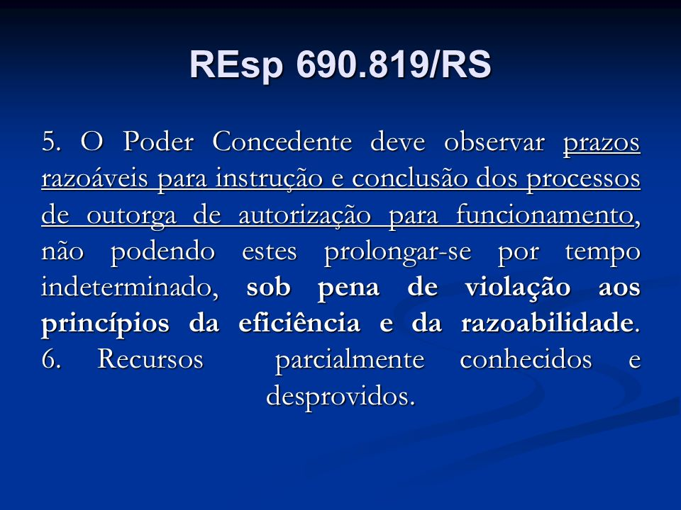 REsp 690.819/RS 5.