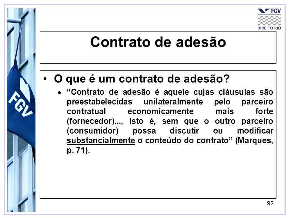 92 Contrato de adesão O que é um contrato de adesão.