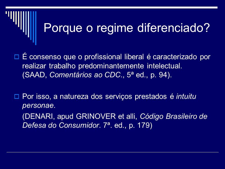 Porque o regime diferenciado? É consenso que o profissional liberal é caracterizado por realizar trabalho predominantemente intelectual. (SAAD, Coment