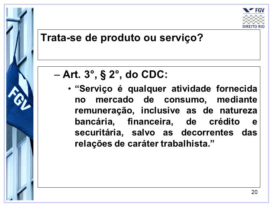 21 O que muda com a aplicação do CDC?