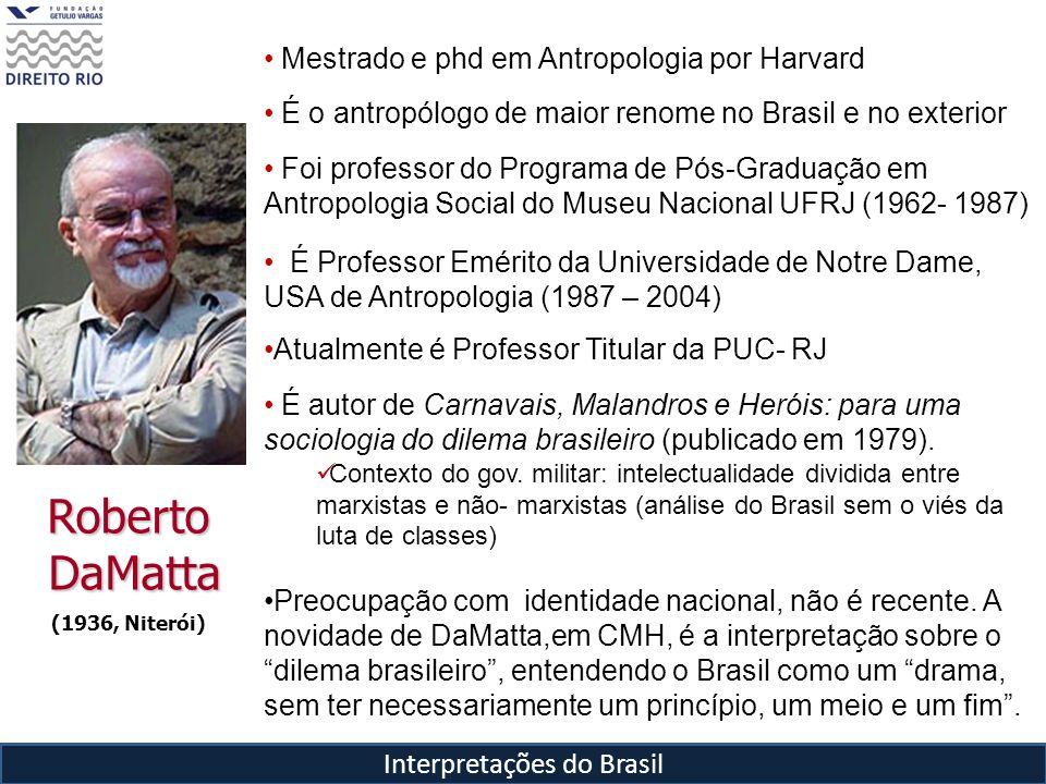 Influências acadêmicas em DaMatta Louis Dumont (Homo Hierarchicus) - Alerta que indivíduo é socialmente construído (Séc.