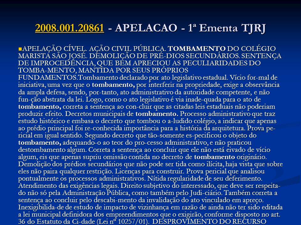 2008.001.208612008.001.20861 - APELACAO - 1ª Ementa TJRJ 2008.001.20861 APELAÇÃO CÍVEL. AÇÃO CIVIL PÚBLICA. TOMBAMENTO DO COLÉGIO MARISTA SÃO JOSÉ. DE