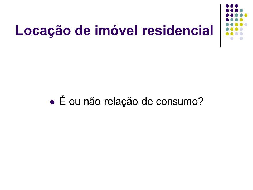 Locação de imóvel residencial É ou não relação de consumo?