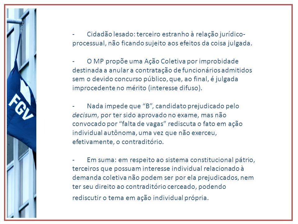Relação entre demandas individuais e coletivas Não há litispendência entre elas (art. 104, CDC)