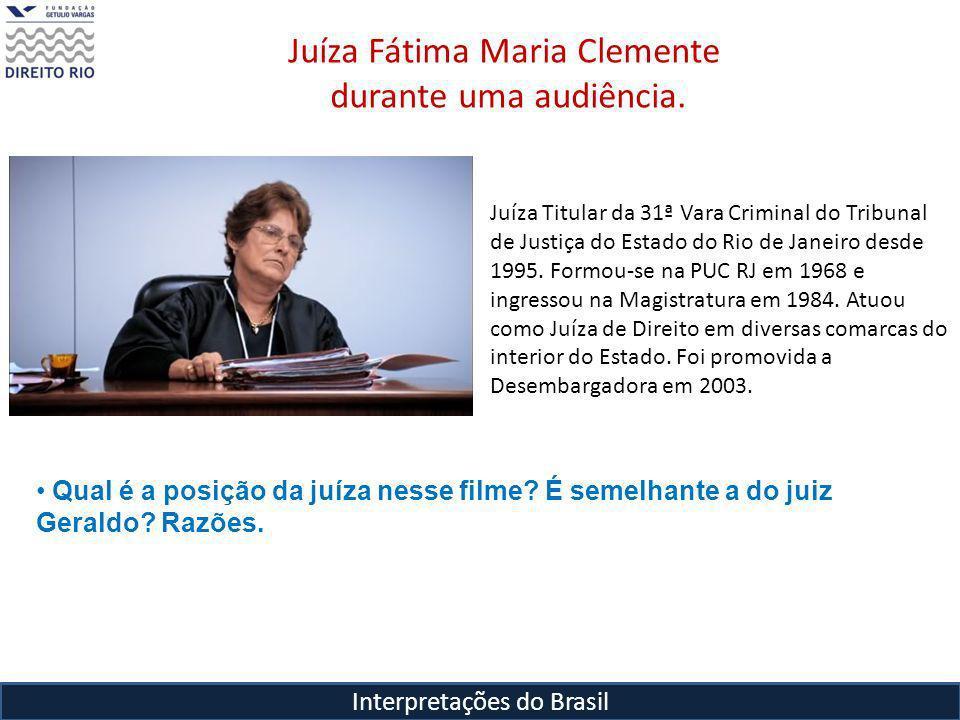 Interpretações do Brasil Juíza Fátima Maria Clemente durante uma audiência.