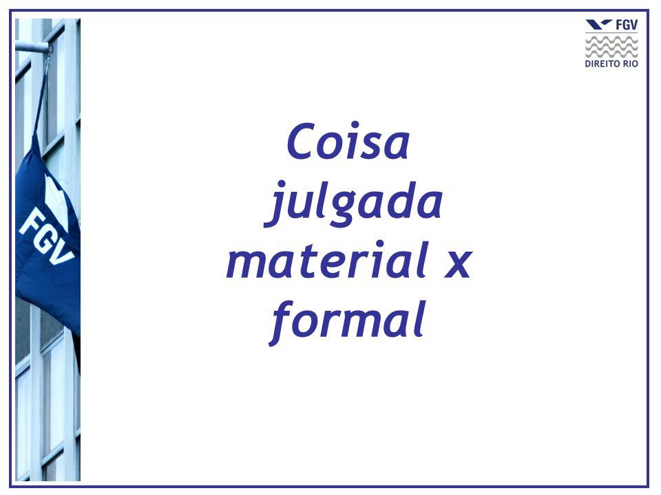 Coisa julgada material x formal