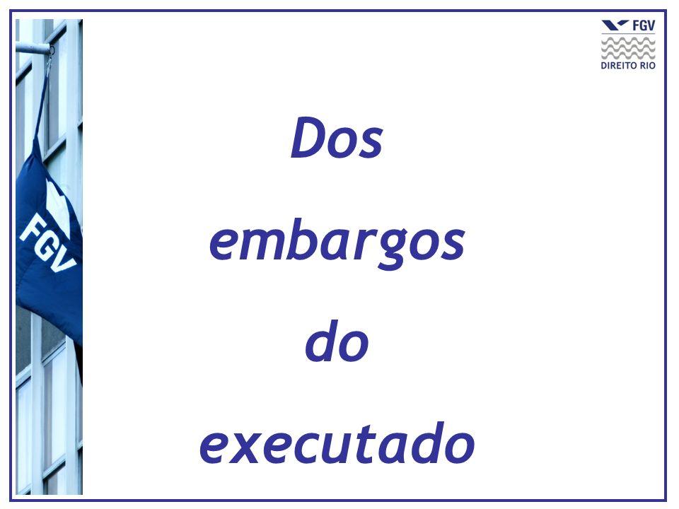 Dos embargos do executado
