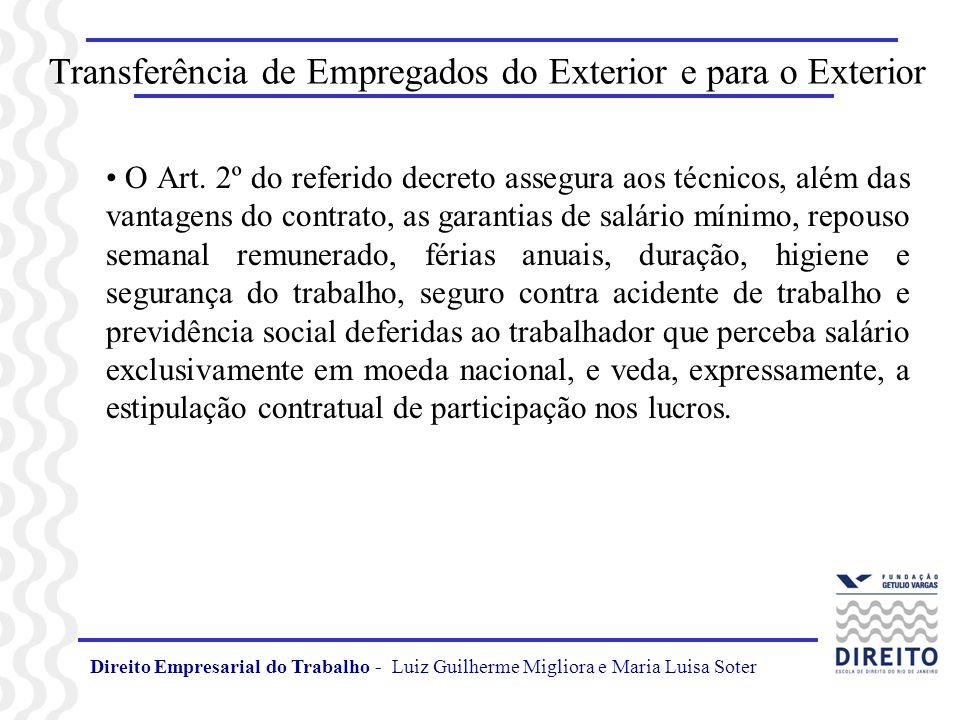 Direito Empresarial do Trabalho - Luiz Guilherme Migliora e Maria Luisa Soter Transferência de Empregados do Exterior e para o Exterior O Art. 2º do r