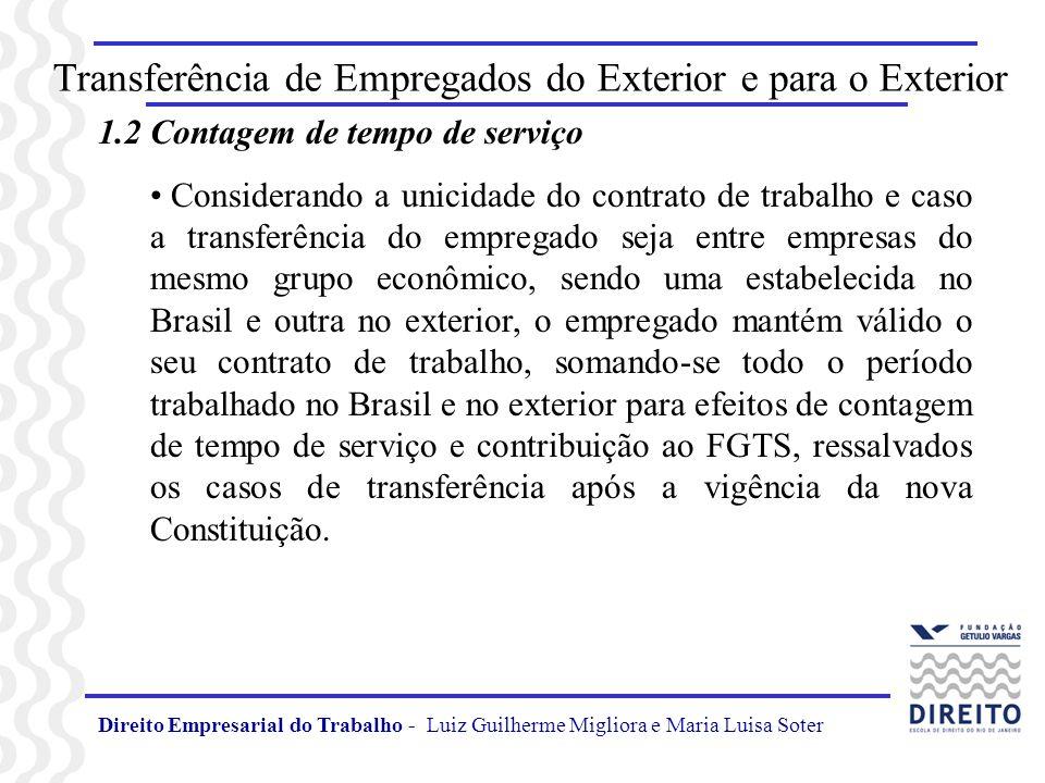 Direito Empresarial do Trabalho - Luiz Guilherme Migliora e Maria Luisa Soter Transferência de Empregados do Exterior e para o Exterior 1.2 Contagem d