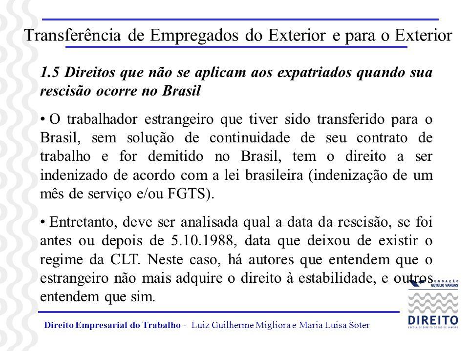 Direito Empresarial do Trabalho - Luiz Guilherme Migliora e Maria Luisa Soter Transferência de Empregados do Exterior e para o Exterior 1.5 Direitos q