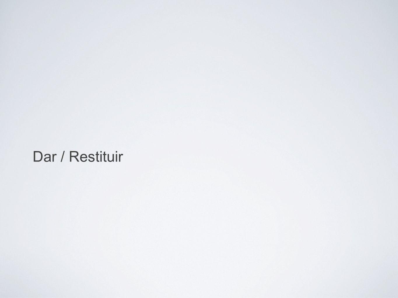 Dar / Restituir
