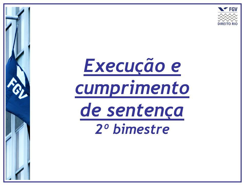 Execução e cumprimento de sentença 2º bimestre