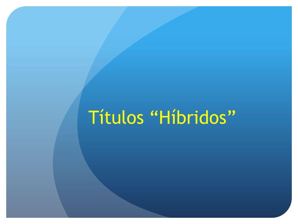 Títulos Híbridos