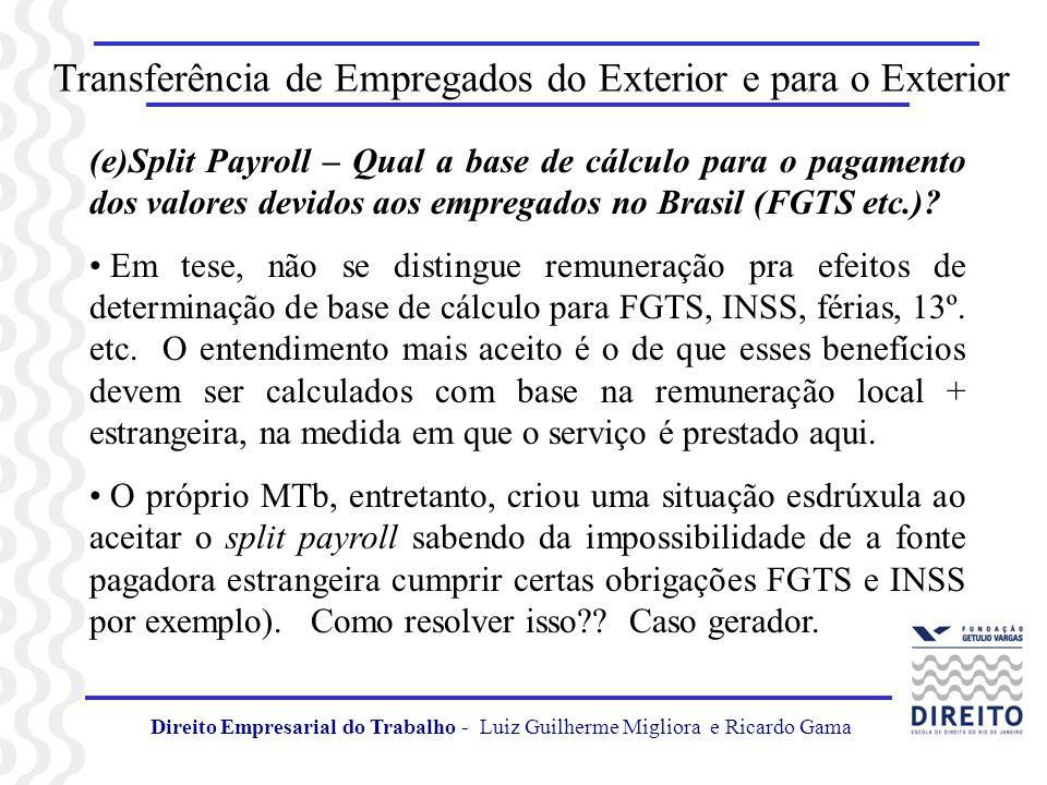 Transferência de Empregados do Exterior e para o Exterior (e)Split Payroll – Qual a base de cálculo para o pagamento dos valores devidos aos empregado