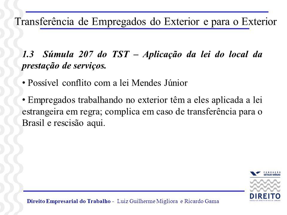 Transferência de Empregados do Exterior e para o Exterior 1.4 A Transferência Precedida de Rescisão O Caso Aurelio Garrido vs.