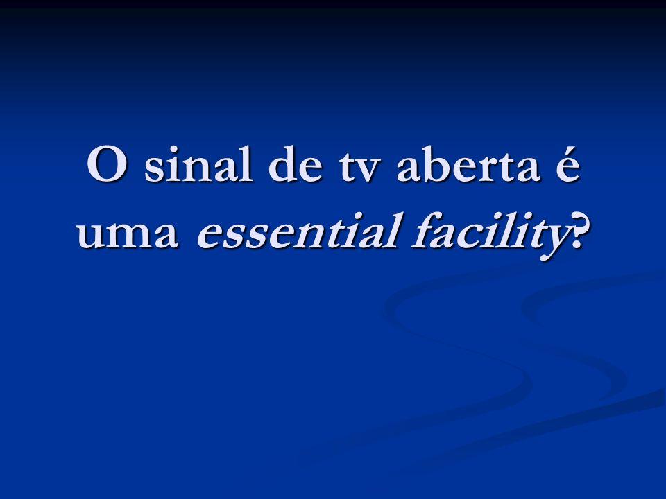O sinal de tv aberta é uma essential facility?