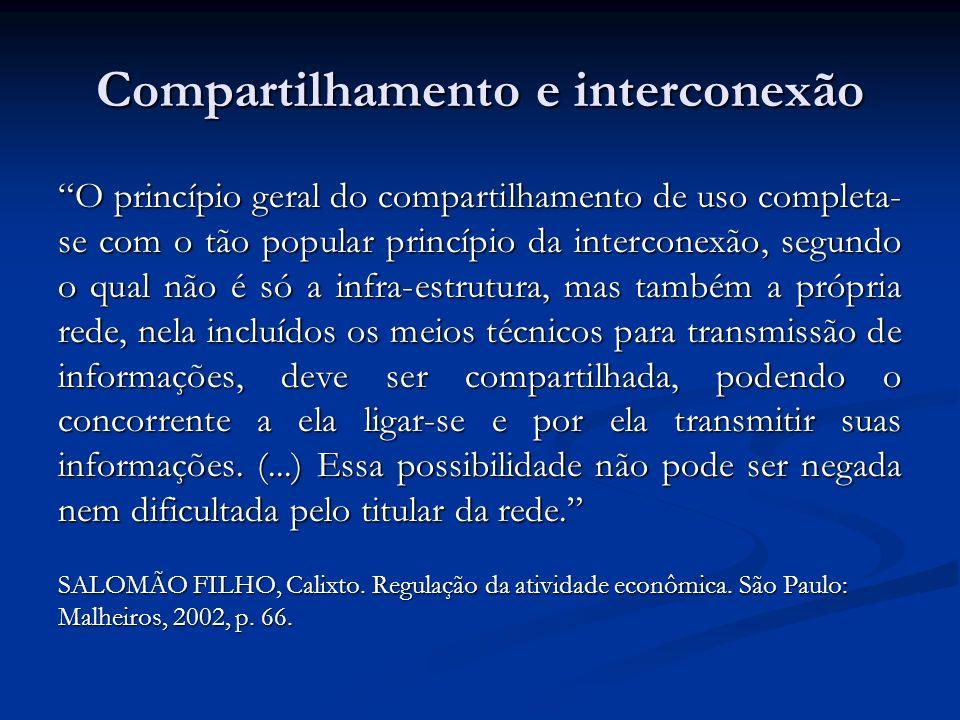 Compartilhamento e interconexão O princípio geral do compartilhamento de uso completa- se com o tão popular princípio da interconexão, segundo o qual