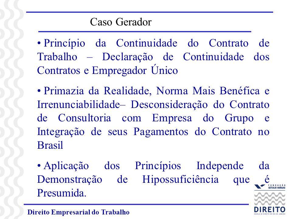 Direito Empresarial do Trabalho Caso Gerador Princípio da Continuidade do Contrato de Trabalho – Declaração de Continuidade dos Contratos e Empregador