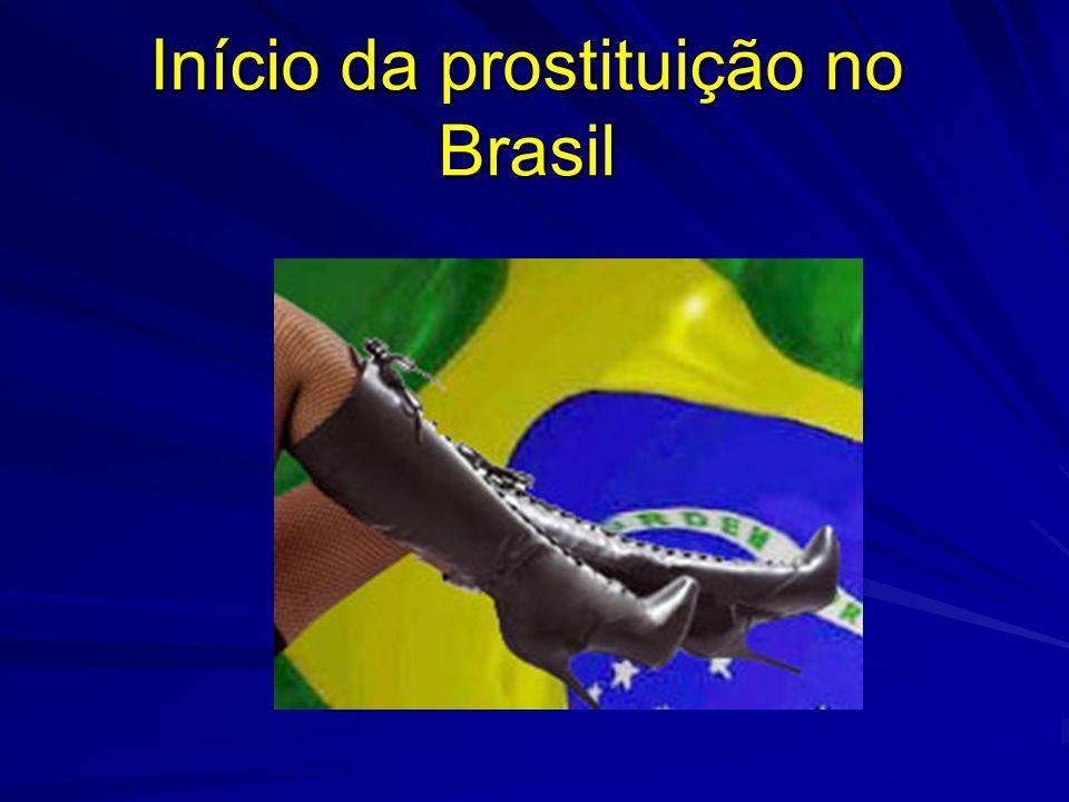 Início da prostituição no Brasil