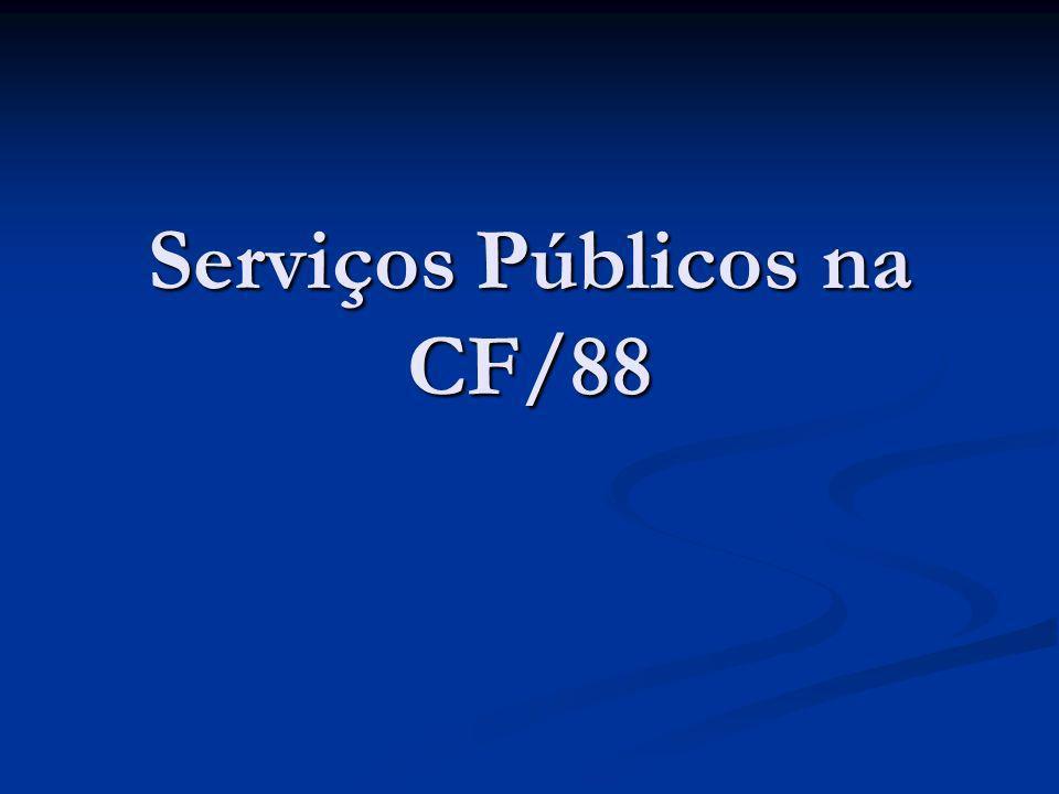 Serviços Públicos na CF/88