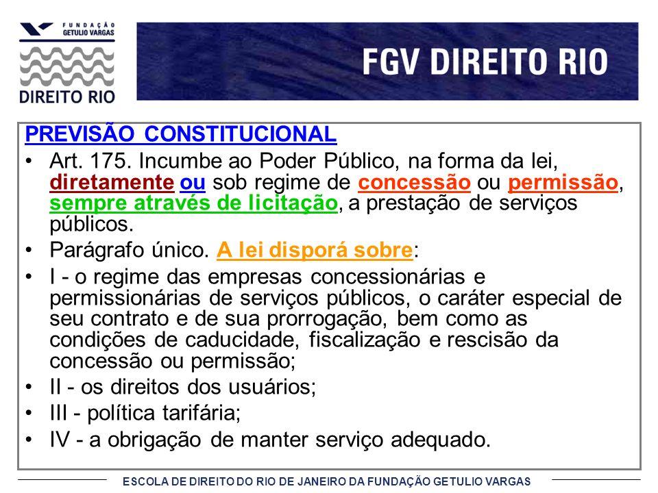 ESCOLA DE DIREITO DO RIO DE JANEIRO DA FUNDAÇÃO GETULIO VARGAS ENCARGOS DO CONCESSIONÁRIO V - permitir aos encarregados da fiscalização livre acesso, em qualquer época, às obras, aos equipamentos e às instalações integrantes do serviço, bem como a seus registros contábeis; VI - promover as desapropriações e constituir servidões autorizadas pelo poder concedente, conforme previsto no edital e no contrato; VII - zelar pela integridade dos bens vinculados à prestação do serviço, bem como segurá-los adequadamente; e VIII - captar, aplicar e gerir os recursos financeiros necessários à prestação do serviço.