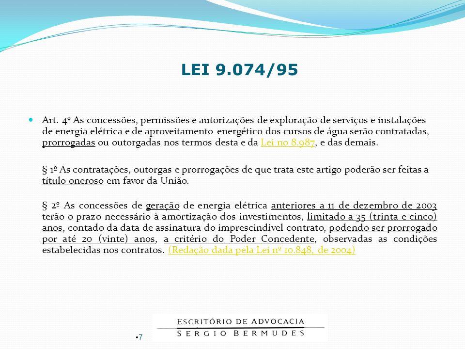 Art. 4º As concessões, permissões e autorizações de exploração de serviços e instalações de energia elétrica e de aproveitamento energético dos cursos
