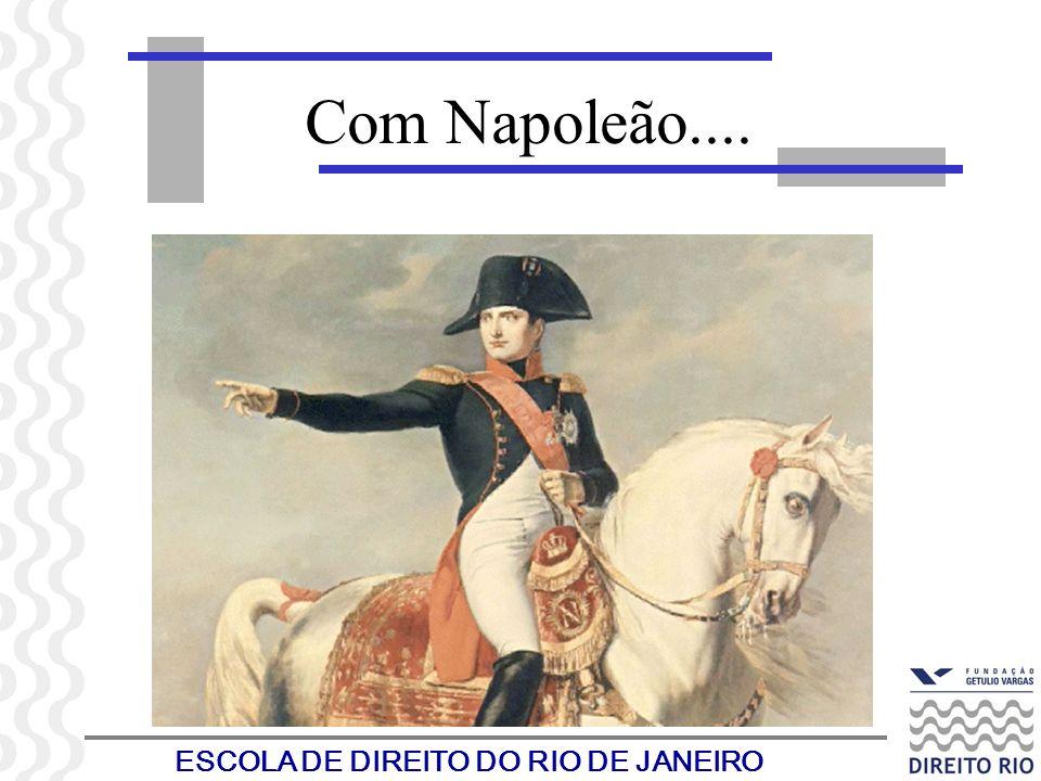ESCOLA DE DIREITO DO RIO DE JANEIRO Com Napoleão....