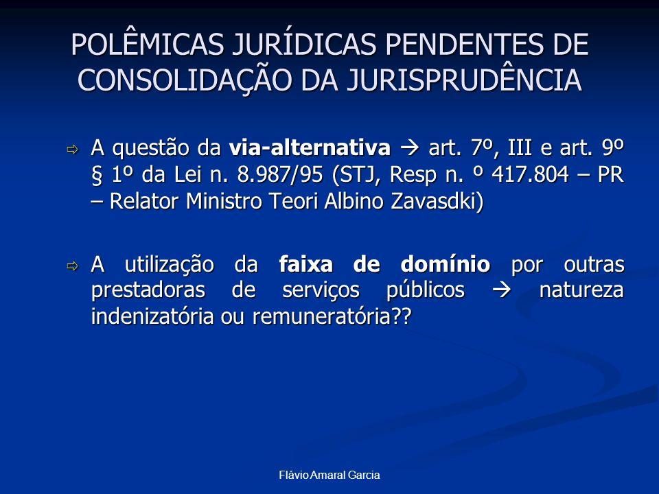Flávio Amaral Garcia POLÊMICAS JURÍDICAS PENDENTES DE CONSOLIDAÇÃO DA JURISPRUDÊNCIA A questão da via-alternativa art. 7º, III e art. 9º § 1º da Lei n