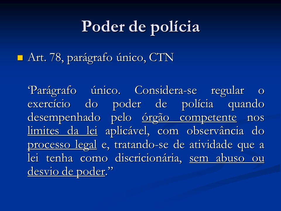 Ciclo de polícia Diogo de Figueiredo Moreira Neto Diogo de Figueiredo Moreira Neto Ordem de polícia (lei e ato normativo regulamentar ou ato administrativo concreto, e.g.