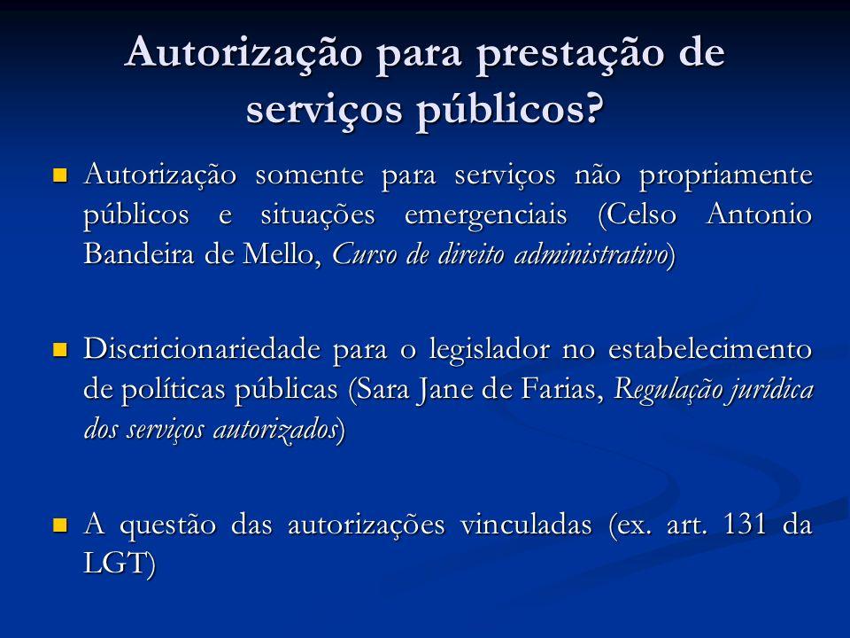 Autorização para prestação de serviços públicos? Autorização somente para serviços não propriamente públicos e situações emergenciais (Celso Antonio B