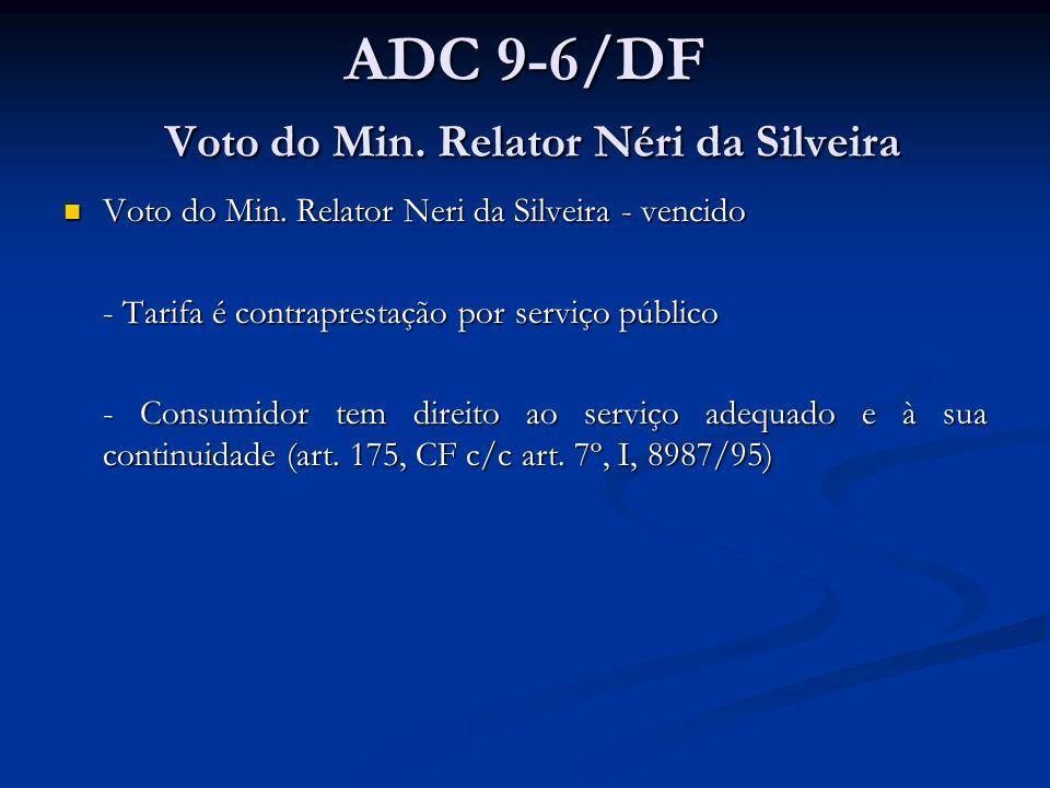 ADC 9-6/DF Voto do Min.Relator Néri da Silveira Voto do Min.