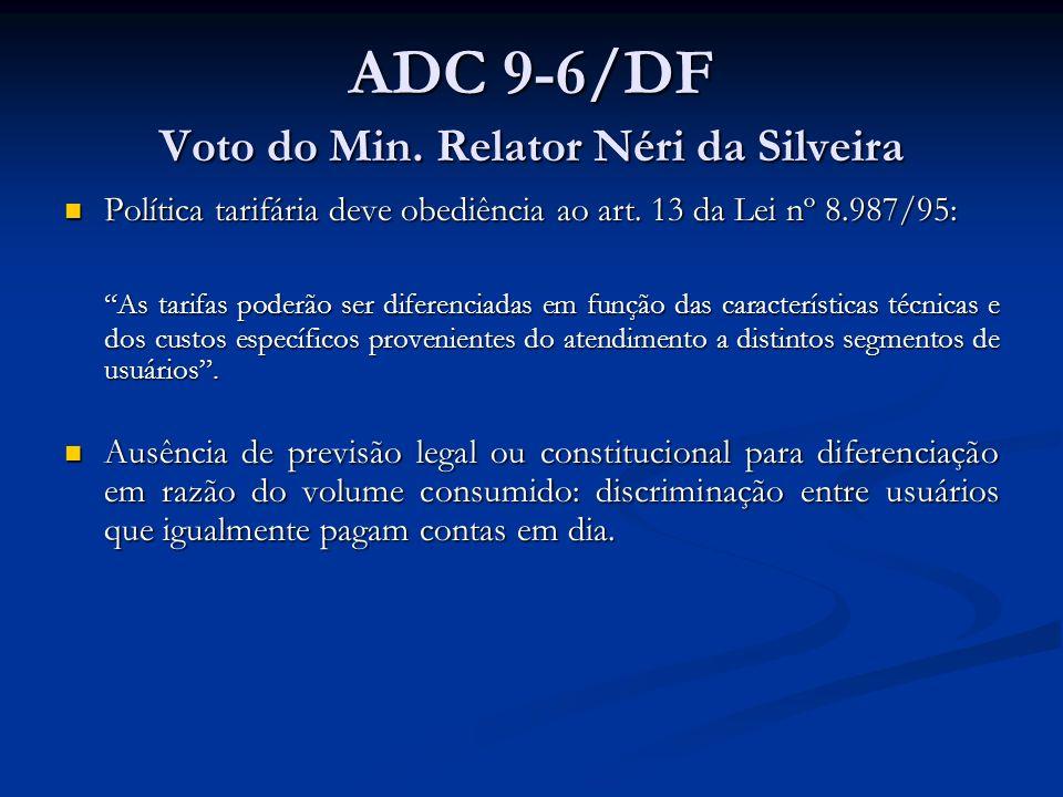 ADC 9-6/DF Voto do Min.Relator Néri da Silveira Política tarifária deve obediência ao art.