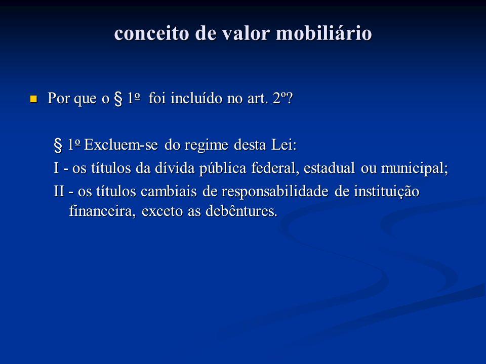 conceito de valor mobiliário Quais as conseqüências da inclusão do § 2 o .