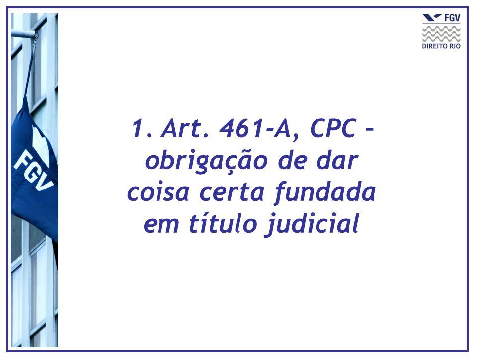 2. Expedição de mandado de busca e apreensão (art. 461-A, § 2º, CPC)