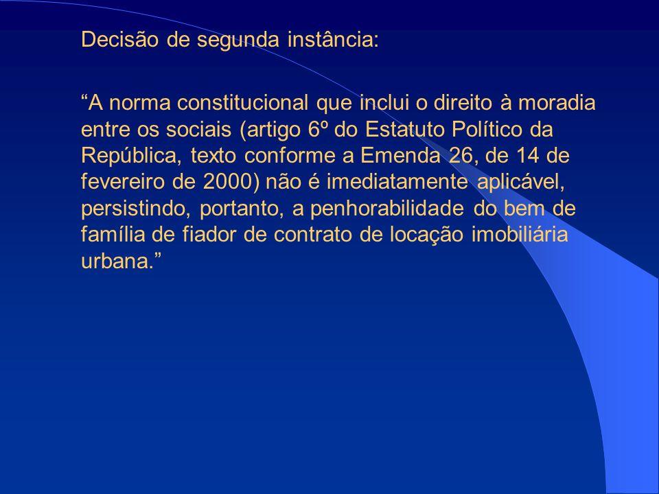 Decisão de segunda instância: A norma constitucional que inclui o direito à moradia entre os sociais (artigo 6º do Estatuto Político da República, tex