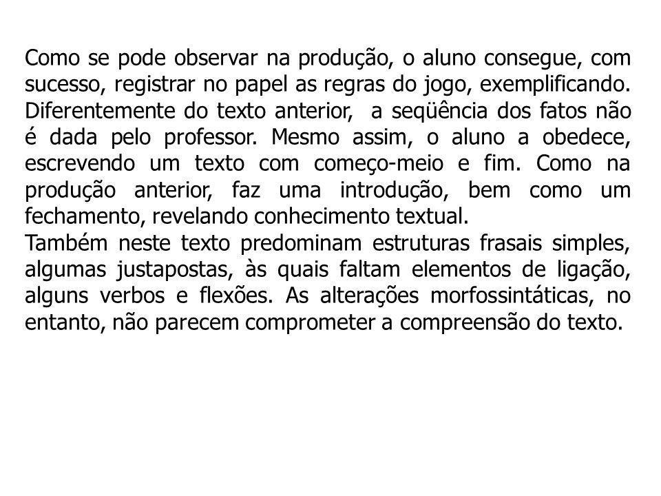 A terceira produção do mesmo aluno se distingue das anteriores por não se basear em figuras ou em experiência vivenciada por ele.