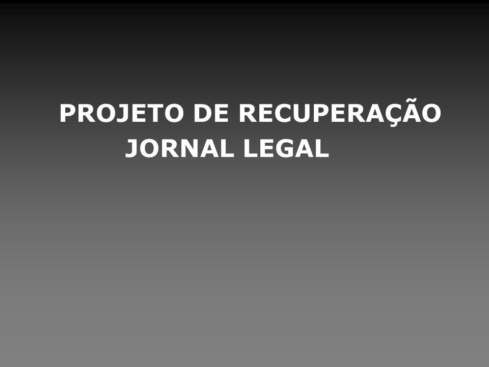PROJETO DE RECUPERAÇÃO JORNAL LEGAL