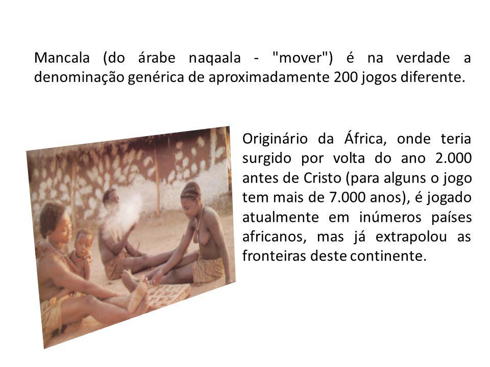 Originário da África, onde teria surgido por volta do ano 2.000 antes de Cristo (para alguns o jogo tem mais de 7.000 anos), é jogado atualmente em in